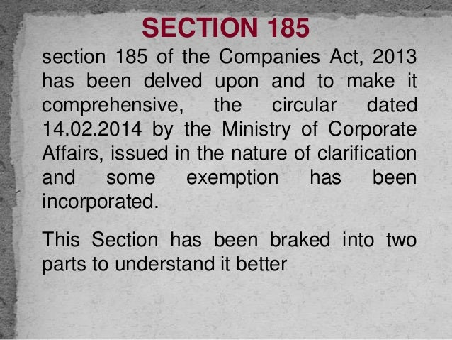 section 185 companies act 2013 Untitled 1 loans to directors etc applicability of section 185 in the companies act 2013 some perspectives section 185 in the companies act 2013 hereinafter the.