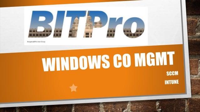 SCCM Intune Windows 10 Co Management Architecture Decisions