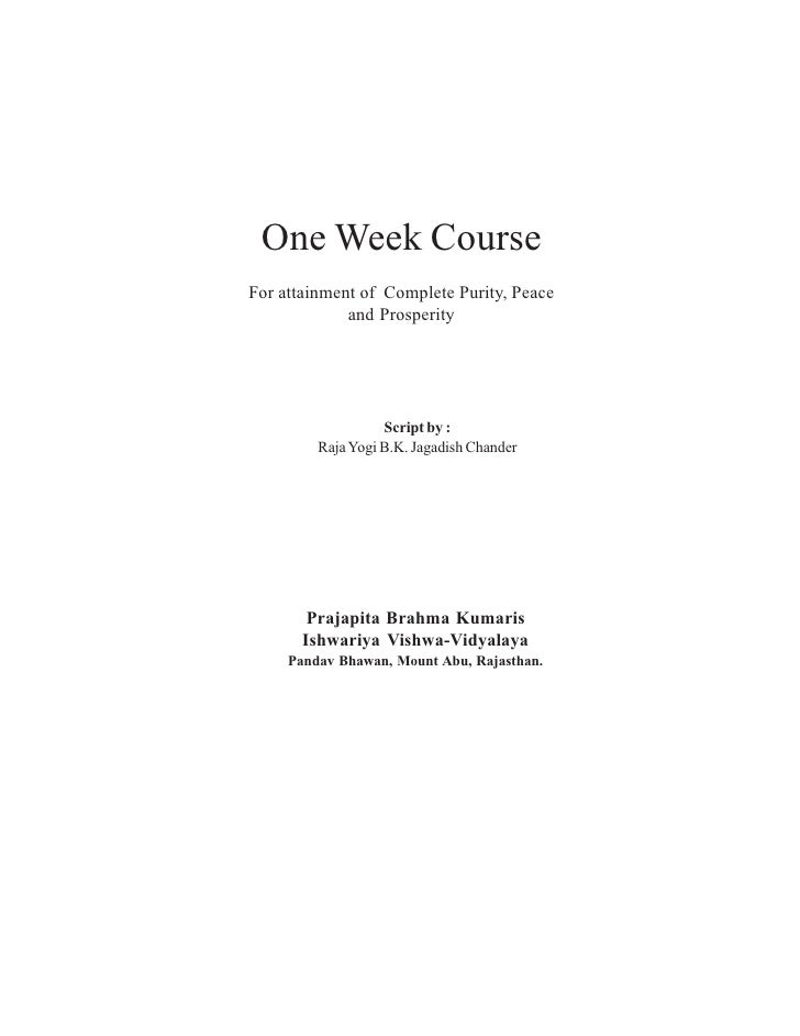 One Week CourseFor attainment of Complete Purity, Peace             and Prosperity                   Script by :         R...