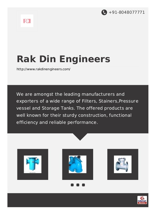 +91-8048077771 Rak Din Engineers http://www.rakdinengineers.com/ We are amongst the leading manufacturers and exporters of...
