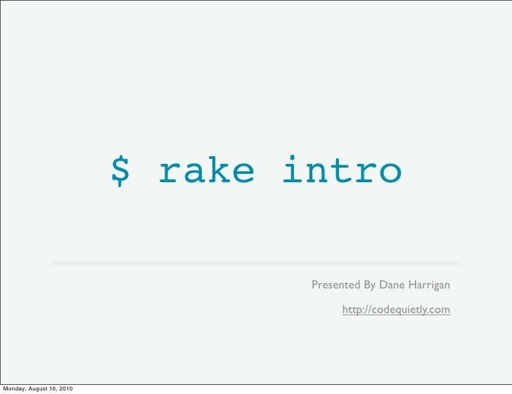 Intro to Rake