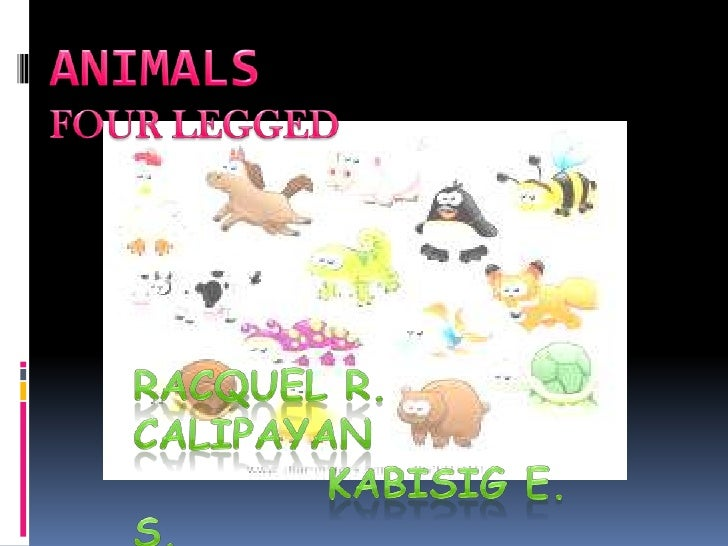 DIFFERENT KINDS OF ANIMALS.