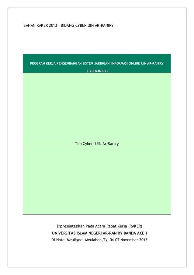 BAHAN RAKER 2013 : BIDANG CYBER UIN AR-RANIRY  PROGRAM KERJA PENGEMBANGAN SISTEM JARINGAN INFORMASI ONLINE UIN AR-RANIRY (...