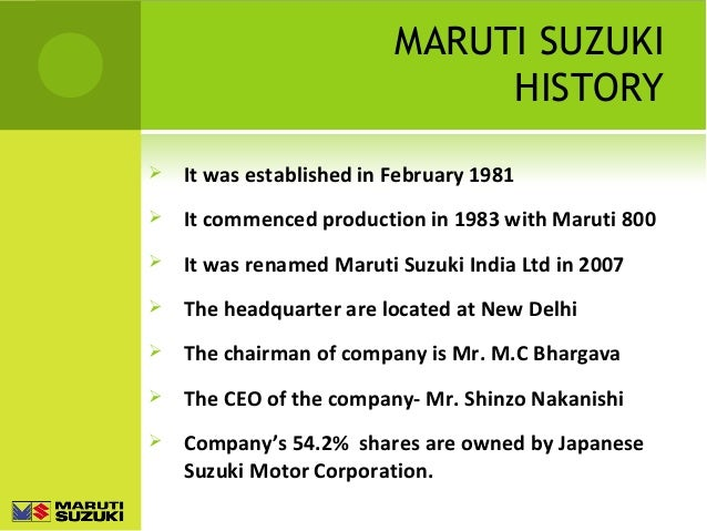 history of maruti suzuki The maruti suzuki ciaz has got a tremendous response in the indian car market with its executive styling and availability of wide range of variants the maruti suzuki will be introducing the first facelift version of the same by.