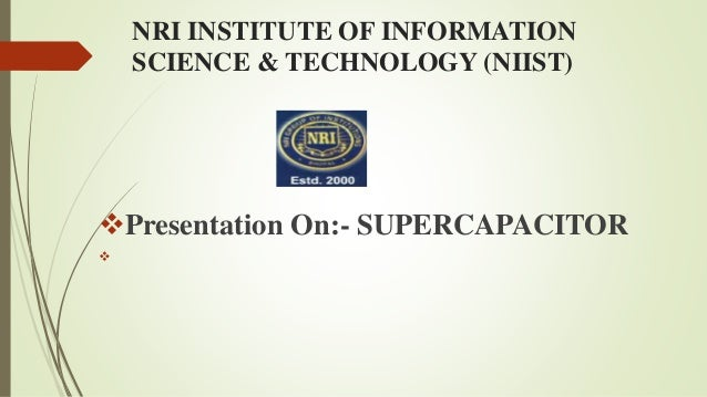 presentation on SUPERCAPACITOR