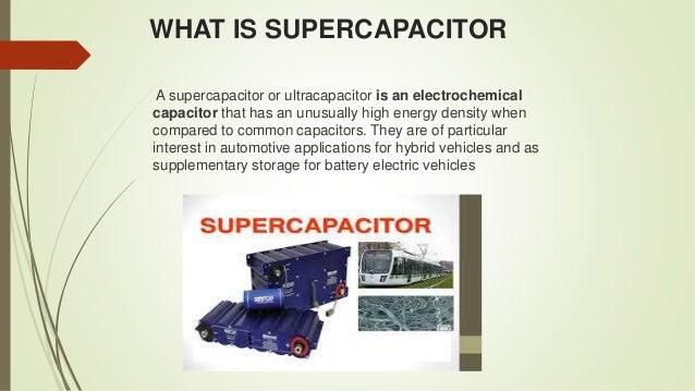 presentation on SUPERCAPACITOR