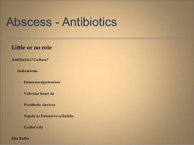 Anti biotics for anal abscess
