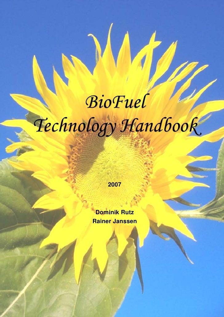 BioFuelTechnology Handbook          2007       Dominik Rutz      Rainer Janssen