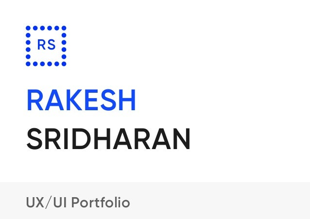 Rakesh UX/UI Portfolio