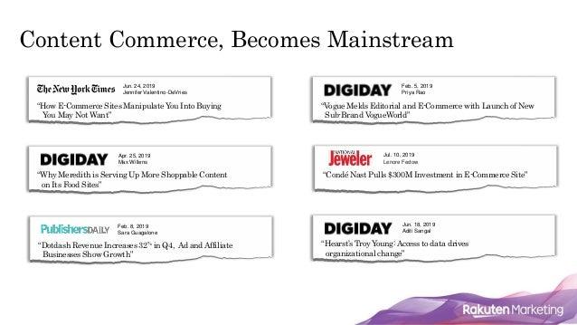 "Content Commerce, Becomes Mainstream Jun. 24, 2019 Jennifer Valentino-DeVries ""How E-Commerce Sites Manipulate You Into Bu..."