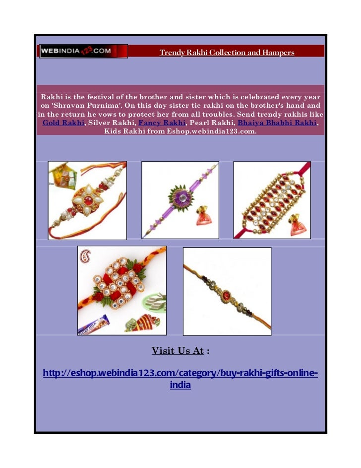 Trendy Rakhi Collection and Hampers      Rakhi is the festival of the brother and sister which is celebrated every year  o...