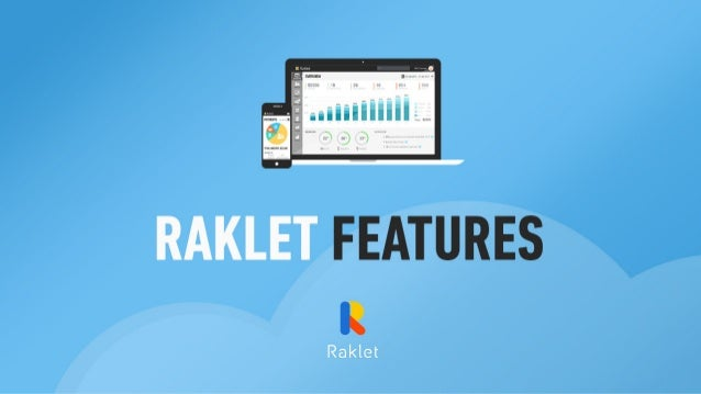 Raklet Features