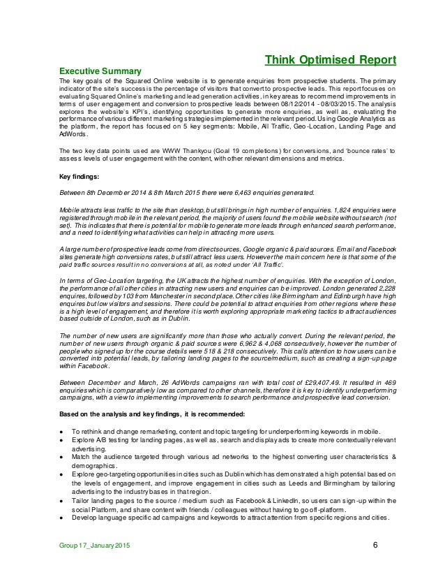 Think Optimised Report Group 17_January2015 6 Executive Summary The key goals of the Squared Online website is to generate...