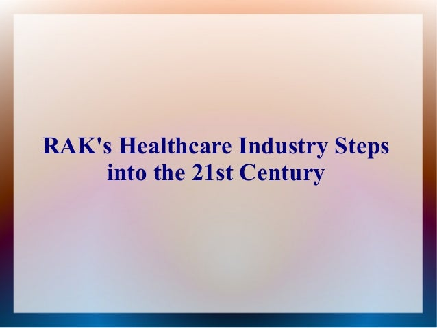 RAK's Healthcare Industry Steps  into the 21st Century