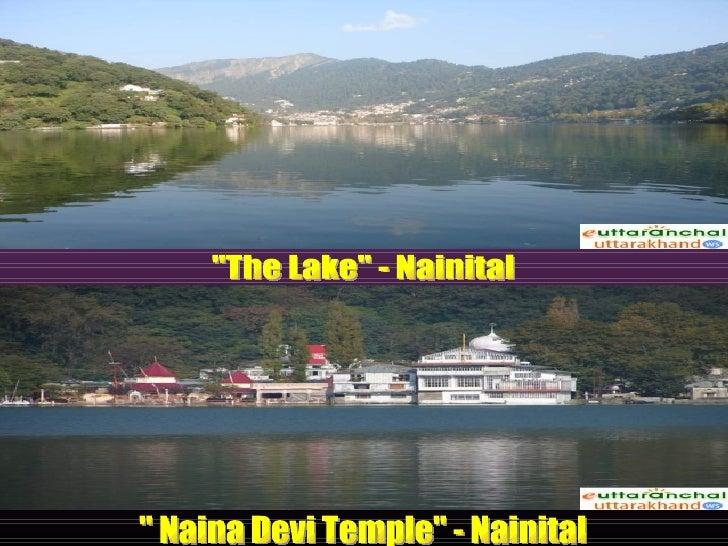 """""""The Lake"""" - Nainital  """" Naina Devi Temple"""" - Nainital"""