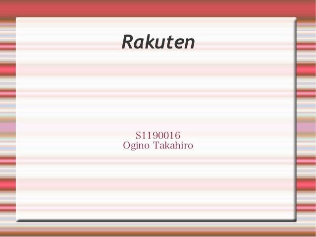 Rakuten S1190016 Ogino Takahiro