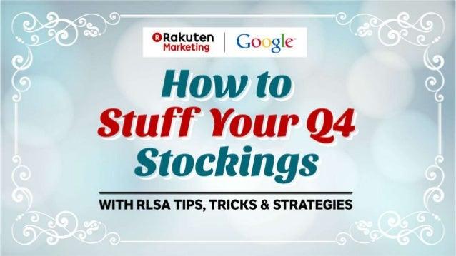 Agenda • What Is RLSA: Campaign Basics • Customer Acquisition Strategies • Customer Retention Strategies