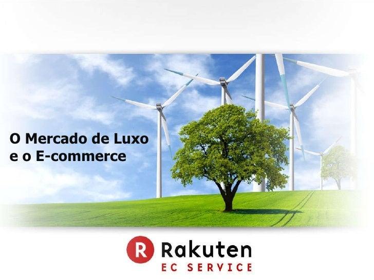 O Mercado de Luxo  e o E-commerce