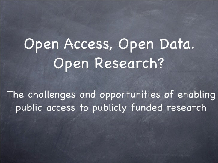Open Access, Open Data. Open Research? Slide 3