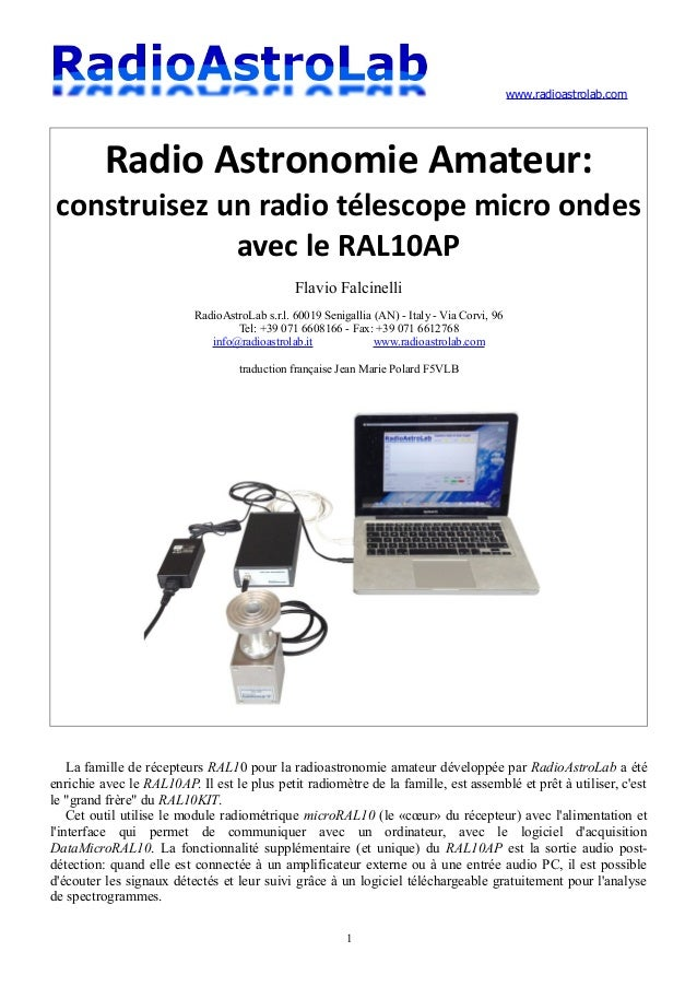 www.radioastrolab.com Radio Astronomie Amateur: construisez un radio télescope micro ondes avec le RAL10AP Flavio Falcinel...