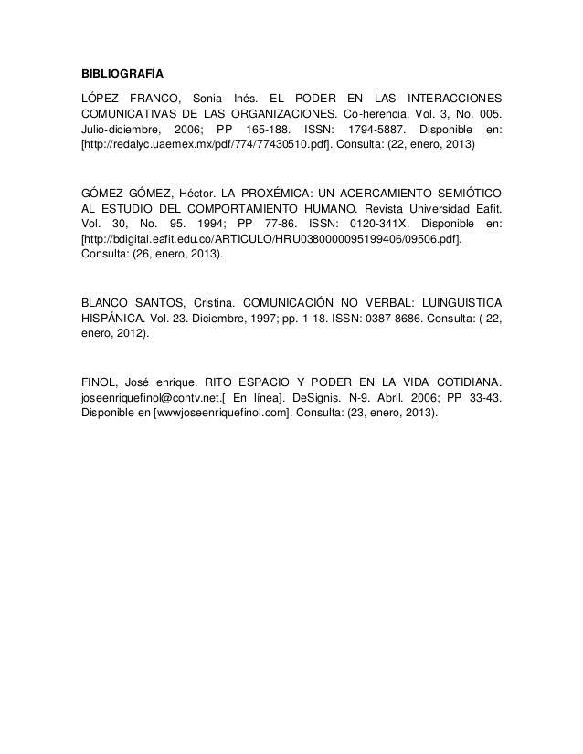BIBLIOGRAFÍALÓPEZ FRANCO, Sonia Inés. EL PODER EN LAS INTERACCIONESCOMUNICATIVAS DE LAS ORGANIZACIONES. Co-herencia. Vol. ...