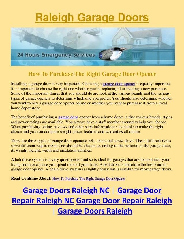Raleigh Garage Doors How To Purchase The Right Garage Door Opener