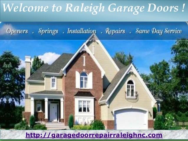 Welcome To Raleigh Garage Doors ! Http://garagedoorrepairraleighnc.com ...