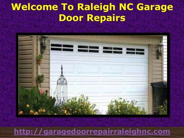 Welcome To Raleigh NC Garage Door Repairs  Http://garagedoorrepairraleighnc.com ...