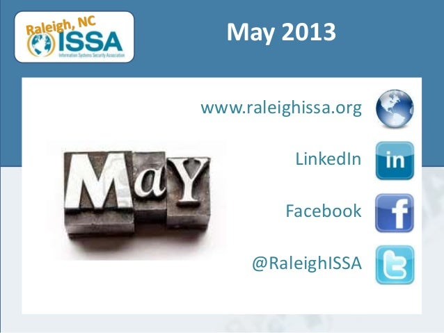 May 2013www.raleighissa.orgLinkedInFacebook@RaleighISSA