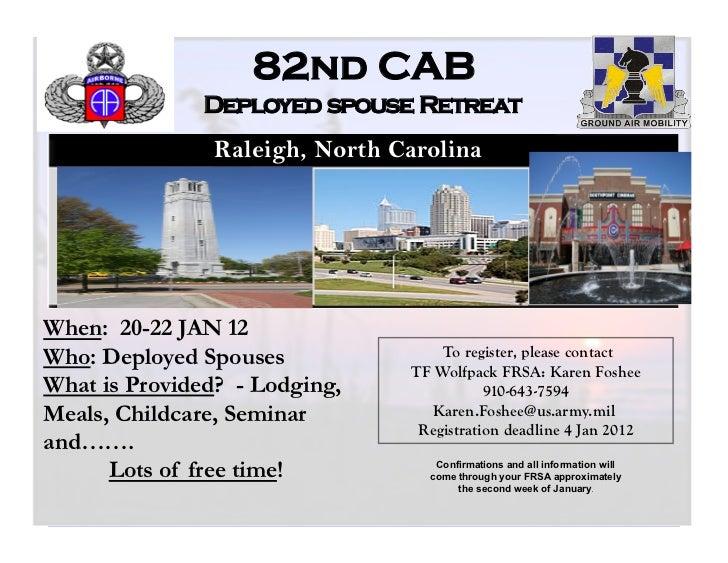 82nd CAB               Deployed spouse Retreat                Raleigh, North Carolina                          https://82p...