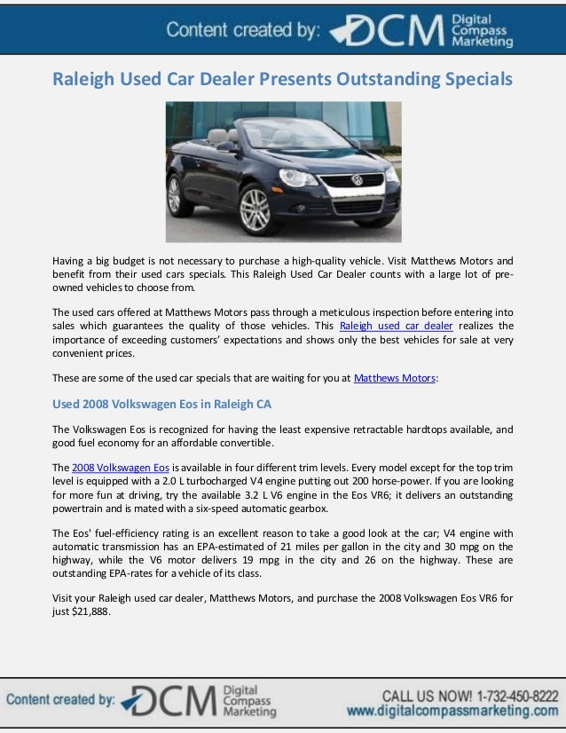 Raleigh Car Dealerships >> Raleigh Used Car Dealer Presents Outstanding Specials