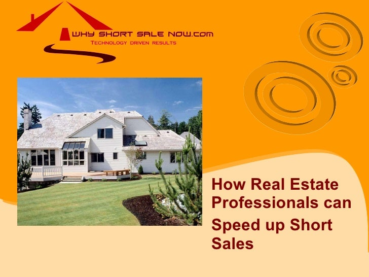 Real Estate Professionals How To Close Short Sales Fast