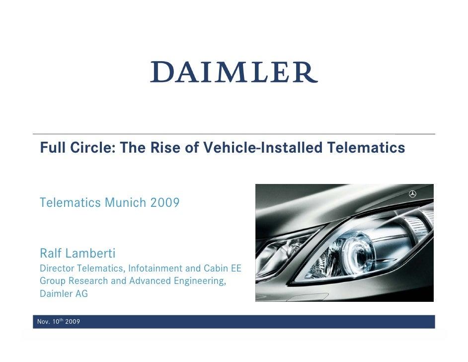 Full Circle: The Rise of Vehicle-Installed Telematics   Telematics Munich 2009   Ralf Lamberti Director Telematics, Infota...