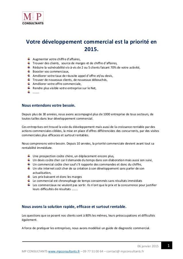MP CONSULTANTS www.mpconsultants.fr – 09 77 51 00 64 – contact@ mpconsultants.fr 106 janvier 2015 Votre développement comm...