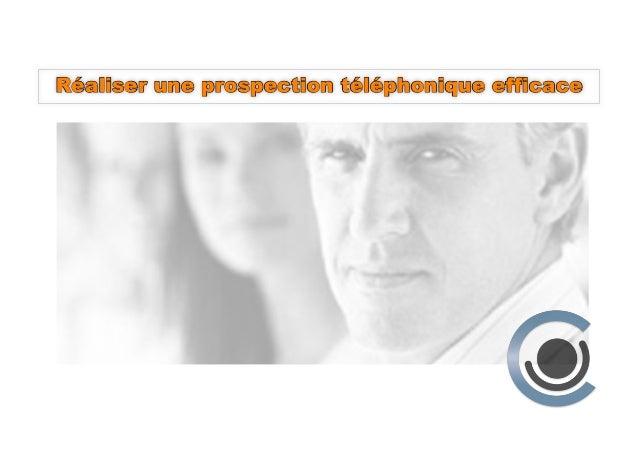 Réaliser une prospection téléphonique efficace