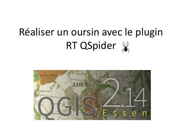 Réaliser un oursin avec le plugin RT QSpider