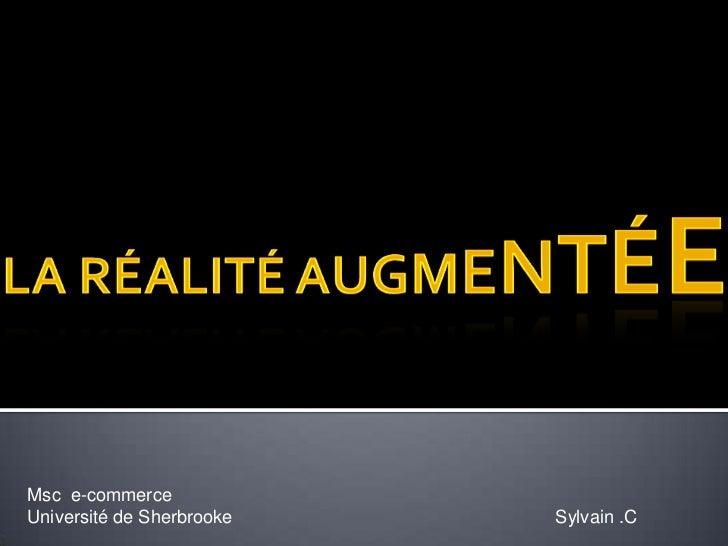 Msc e-commerceUniversité de Sherbrooke   Sylvain .C