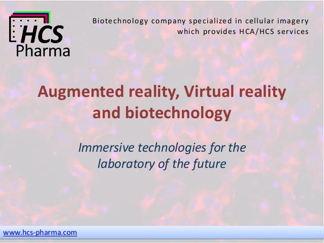 www.hcs-pharma.com Biotechnology company specialized in cellular imagery which provides HCA/HCS services Augmented reality...