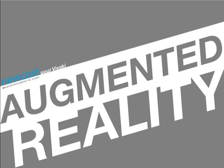 « La réalité augmentée, c'est un peu comme si                                                        ADJONCTION EN TEMPS R...