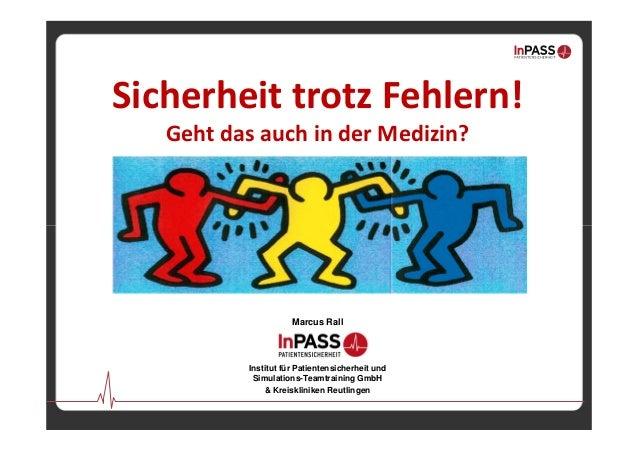 Marcus Rall Institut für Patientensicherheit und Simulations-Teamtraining GmbH & Kreiskliniken Reutlingen Sicherheittrotz...