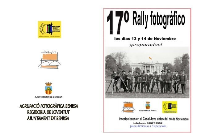 70 Rally foto ràfico  Ios dias 13 y 14 de Noviembre ipreparados!      'l' AGRUPACIÒFOTOGRÀFICABENISSA  J REGIDORIA DE JOVE...