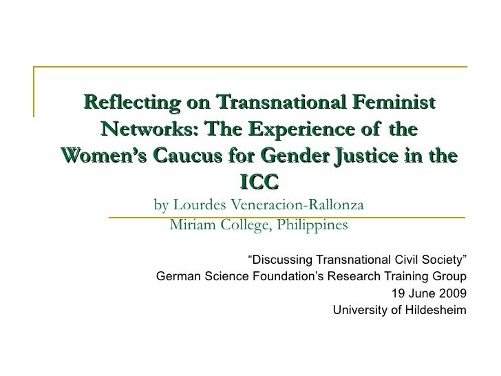 Reflecting on Transnational Feminist Networks: The Experience of the Women's Caucus for Gender Justice in the ICC by Lourd...