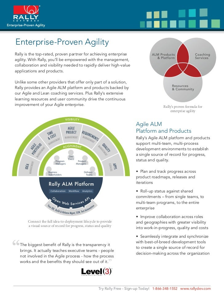 Enterprise-Proven AgilityRally is the top-rated, proven partner for achieving enterpriseagility. With Rally, you'll be emp...