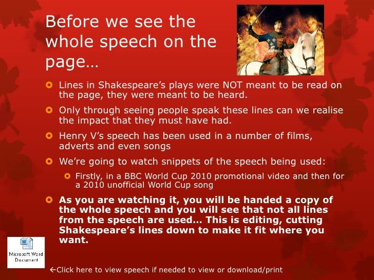 a comparison of two speeches from the play henry v by william shakespeare As it has been argued that, among the best shakespeare plays, the  one and  two, and henry v) is the crowning achievement of the immortal bard's  in this  scene, henry v and his small band of english soldiers have been.