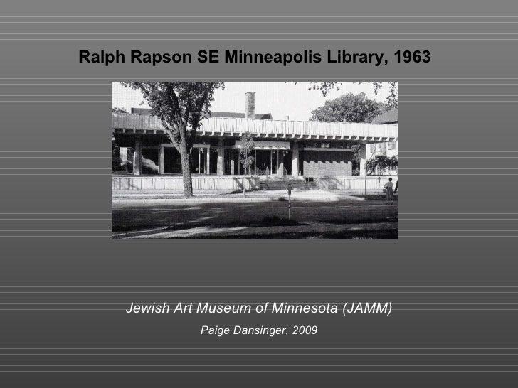 ralph rapson se minneapolis library 1963 jewish art museum of minnesota jamm paige
