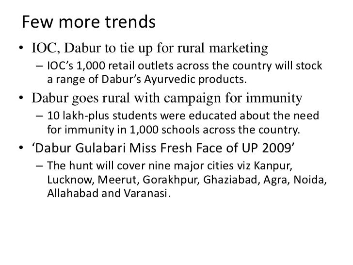 rural marketing of dabur View amrit choudhary's profile on linkedin, the world's largest professional community  the idea generated and implemented by my team in the space of rural marketing was adjudged as one of .