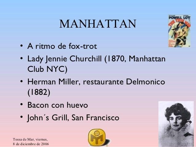 MANHATTAN    • A ritmo de fox-trot    • Lady Jennie Churchill (1870, Manhattan      Club NYC)    • Herman Miller, restaura...