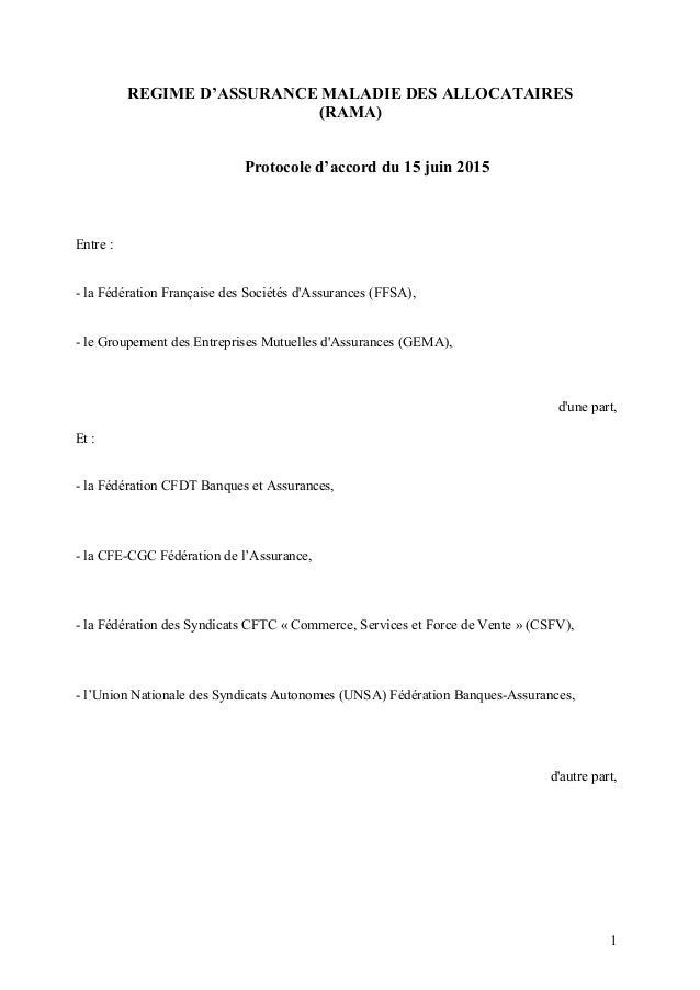 REGIME D'ASSURANCE MALADIE DES ALLOCATAIRES (RAMA) Protocole d'accord du 15 juin 2015 Entre : - la Fédération Française de...