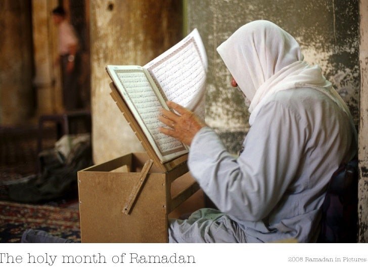 The holy month of Ramadan 2008 Ramadan in Pictures
