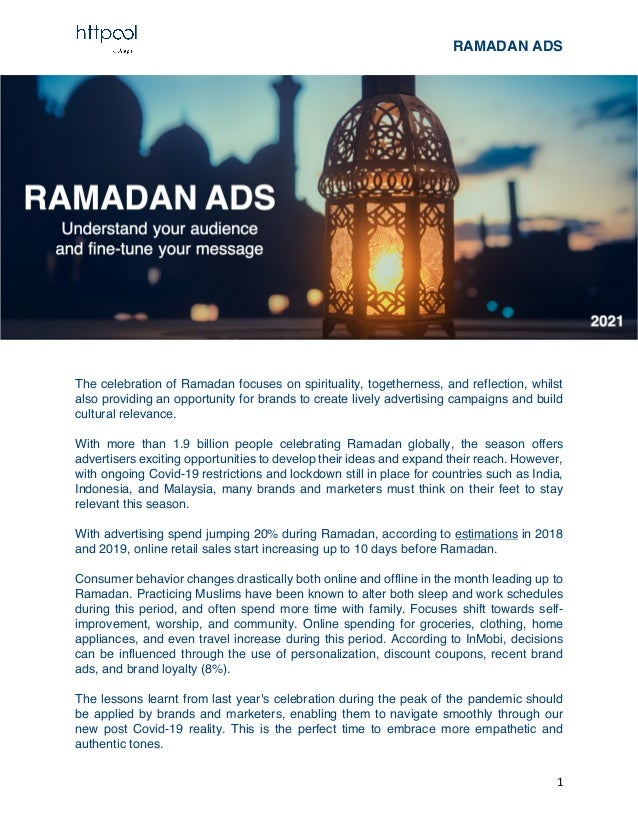 RAMADAN ADS 1 The celebration of Ramadan focuses on spirituality, togetherness, and reflection, whilst also providing an o...